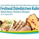 """Festiwal """"Dziedzictwo Kulinarne Warmii, Mazur i Powiśla"""""""