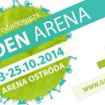 Garden Arena – Targi ogrodnicze w Ostródzie