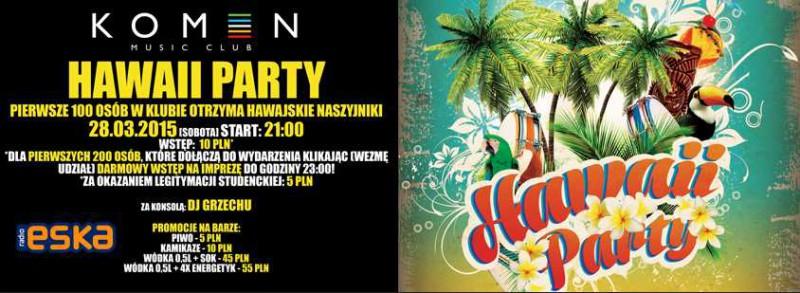 HAWAII PARTY @ Klub Komin   Olsztyn   warmińsko-mazurskie   Polska