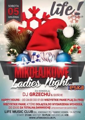Mikołajkowe Ladies Night - Life Music Club @ Life Music Club, ul. Knosały 7c