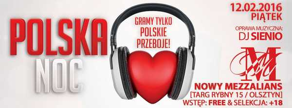 POLSKA NOC - Nowy Mezzalians @ Nowy Mezzalians (Targ Rybny 15 / Olsztyn)